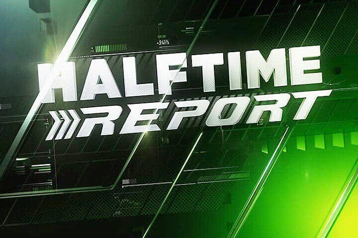 Halftime Report