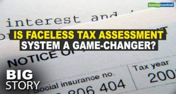 Big Story | Is faceless income tax assessment system a game-changer for taxpayers?