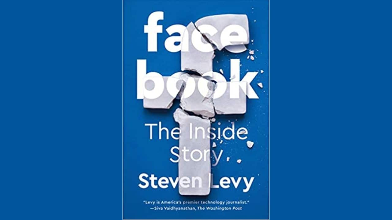 Book Review | Facebook: The Inside Story by Steven Levy