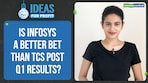 Is Infosys a better bet than TCS?