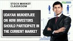 Udayan Mukherjee on market direction