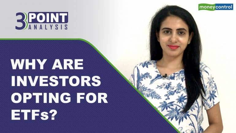 3 Point Analysis | Why are investors opting for ETFs?