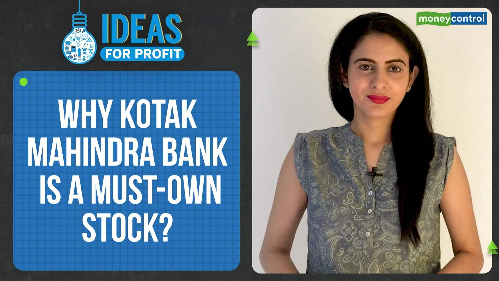 Ideas for Profit | How Kotak Mahindra Bank is repositioning itself and why is it a must-own stock?