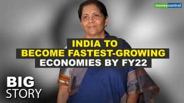 Big Story | FM Sitharaman expects India to become one of the fastest-growing economies by FY22