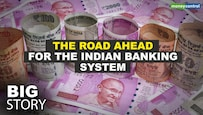 Big Story | NPAs likely to rise in next 12-18 months: Why this is a cause of concern for the Indian Banking system?