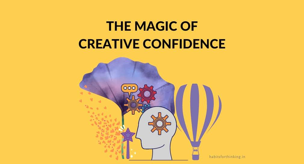 The magic of creative confidence