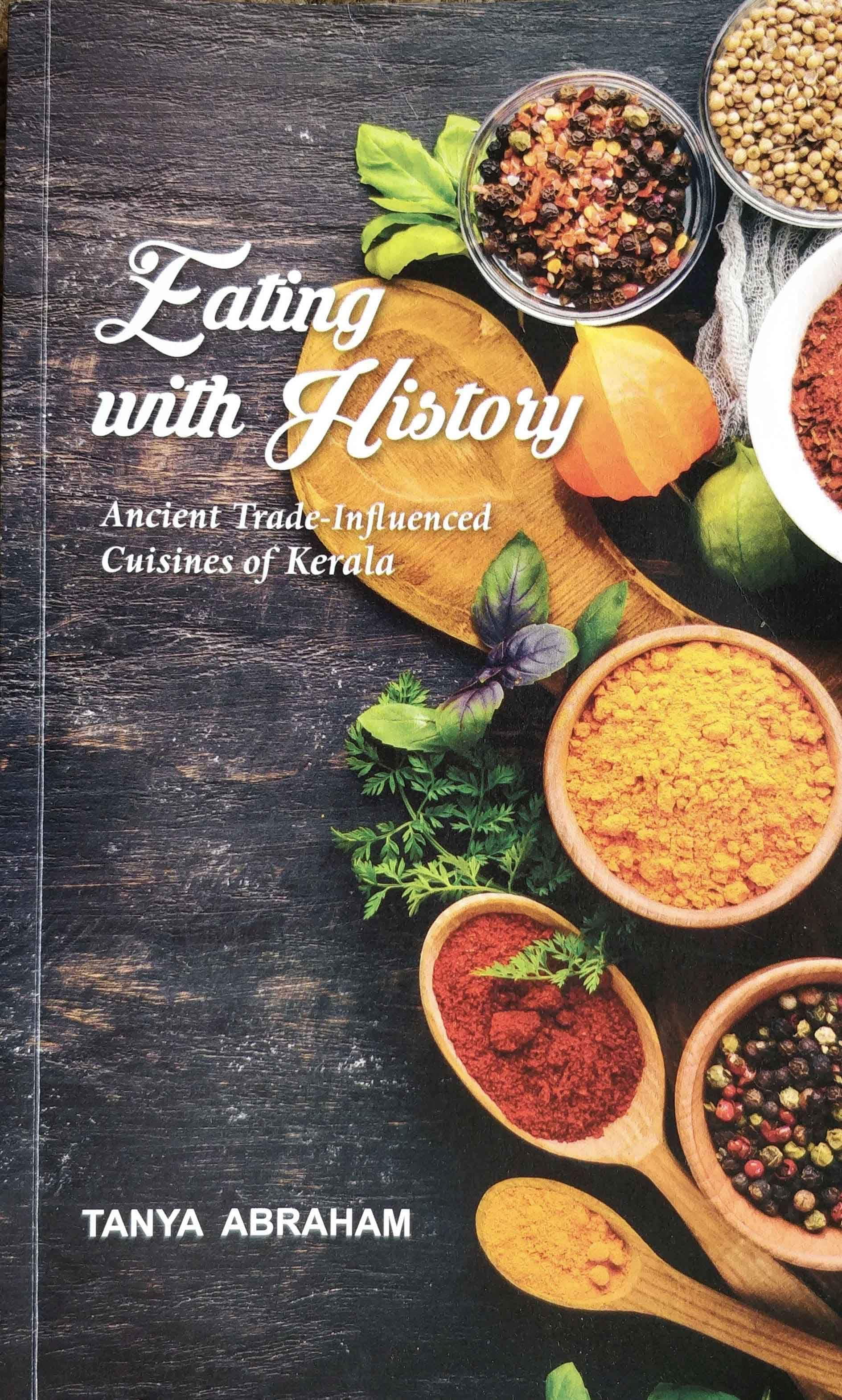 Eating with History by Tanya Abraham
