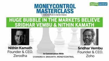 Moneycontrol Masterclass | Zoho's Sridhar Vembu, Zerodha's Nithin Kamath warn of bubble in the market; here's why