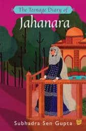 Cover_The Teenage Diary of Jahanara