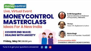 COVID-19 Second Wave: Dealing With Anxiety | Moneycontrol Masterclass Episode 7 LIVE on May 14, Friday at 6 PM