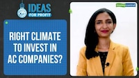 Ideas For Profit | Are AC companies a cool investment bet?